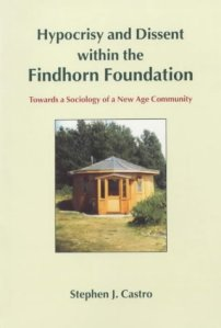hypocrisy and dissent at the findhorn foundation