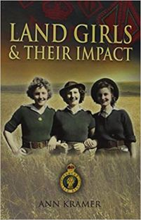 Land Girls and Their Impact - Cover